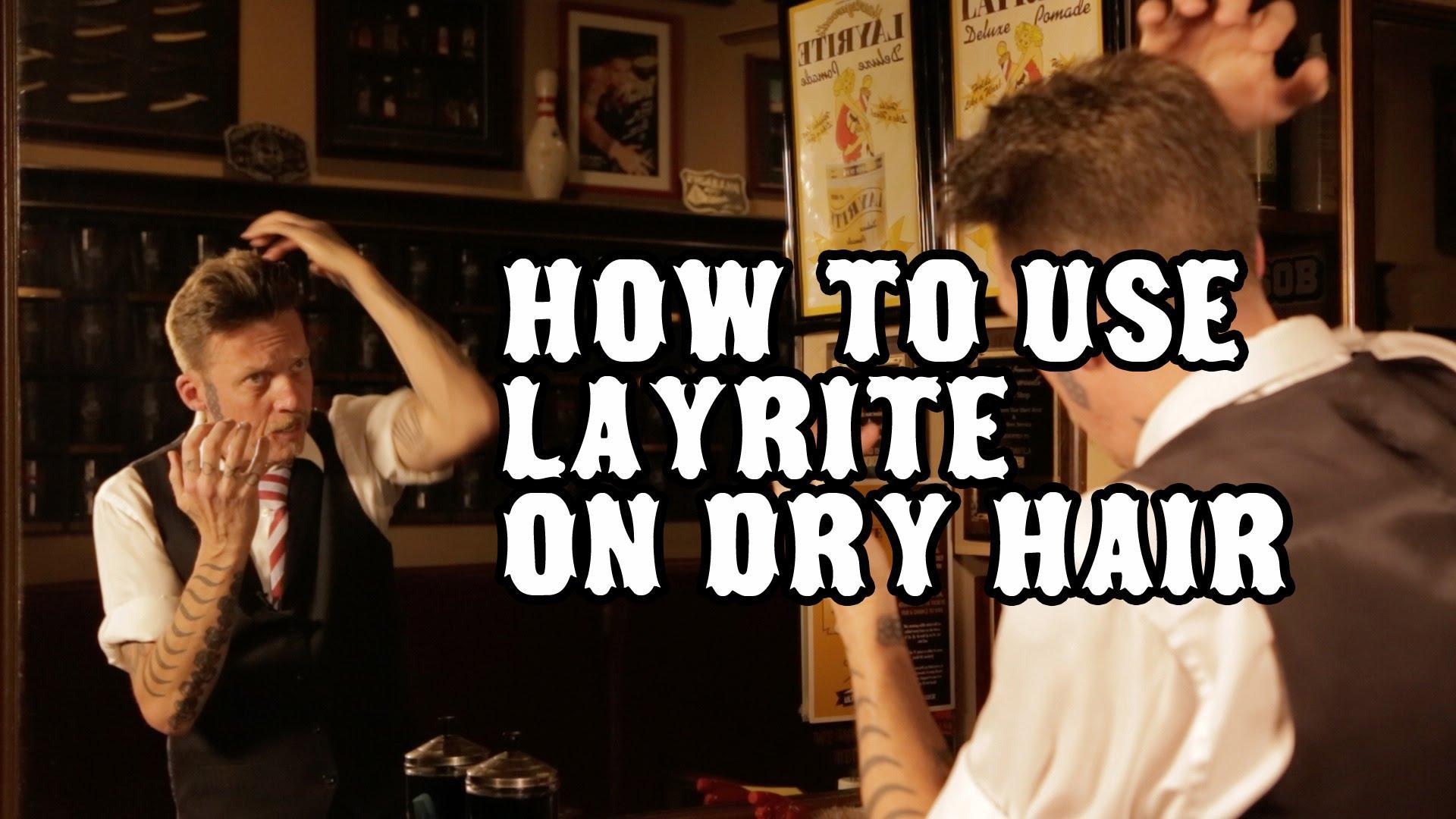 Πώς να χρησιμοποιήσετε το layrite pomade